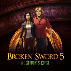Broken Sword 5 - the Serpent's Curse: Episode 1&2