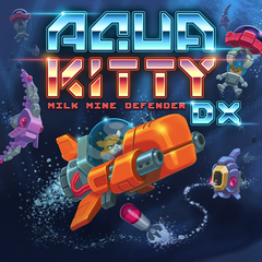 AQUA KITTY - Milk Mine Defender DX