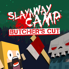Slayaway Camp : The Butcher's Cut