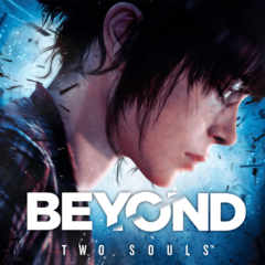 BEYOND: Two Souls™