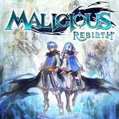 Malicious™ Rebirth
