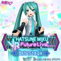 Hatsune Miku: VR Future Live 1st Stage
