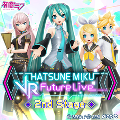 Hatsune Miku: VR Future Live 2nd Stage