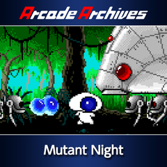 Arcade Archives Mutant Night
