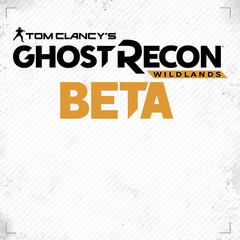 Tom Clancy's Ghost Recon® Wildlands Open Beta