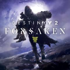 Destiny 2: Forsaken