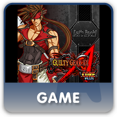 GUILTY GEAR XX ΛCORE PLUS full game