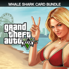 Grand Theft Auto V & Whale Shark Cash Card Bundle