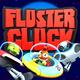 FLUSTER CLUCK™